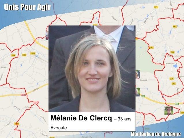 Unis Pour AgirUnis Pour Agir Montauban de BretagneMontauban de Bretagne Mélanie De Clercq – 33 ans Avocate Mélanie De Cler...