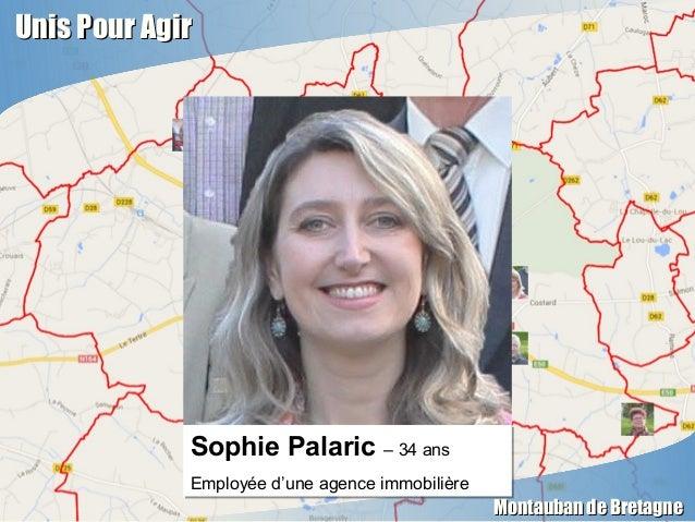 Unis Pour AgirUnis Pour Agir Montauban de BretagneMontauban de Bretagne Sophie Palaric – 34 ans Employée d'une agence immo...