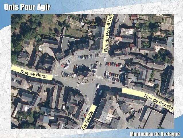 Unis Pour AgirUnis Pour Agir Montauban de BretagneMontauban de Bretagne Rue de Brest DeGaulle Rue de RomilléRueduPortailVe...