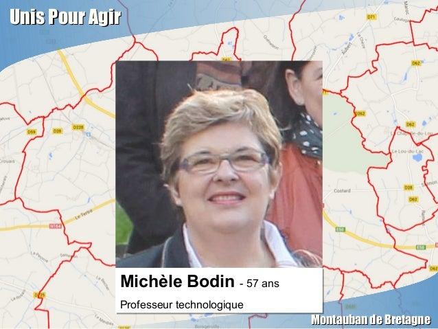 Unis Pour AgirUnis Pour Agir Montauban de BretagneMontauban de Bretagne Michèle Bodin - 57 ans Professeur technologique Mi...