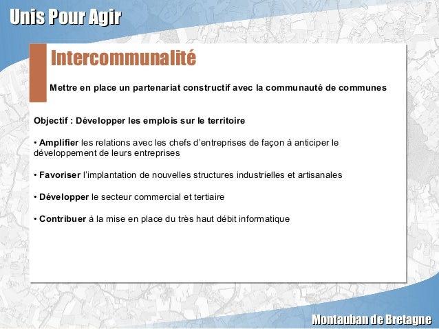 Mettre en place un partenariat constructif avec la communauté de communes Objectif : Développer les emplois sur le territo...