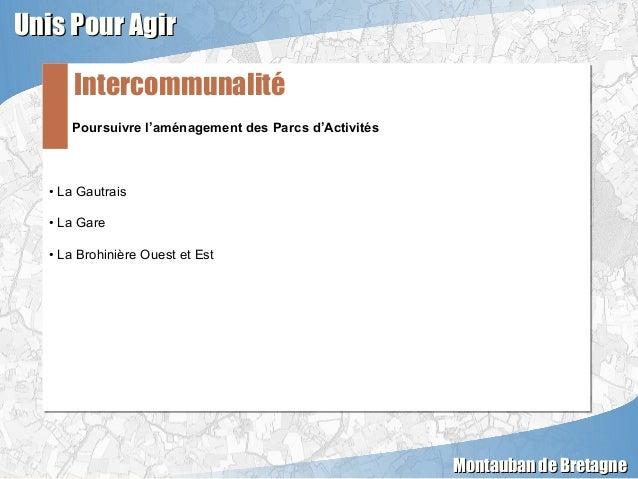 Poursuivre l'aménagement des Parcs d'Activités • La Gautrais • La Gare • La Brohinière Ouest et Est Poursuivre l'aménageme...