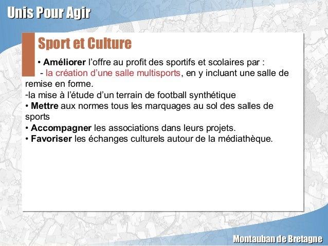 • Améliorer l'offre au profit des sportifs et scolaires par : - la création d'une salle multisports, en y incluant une sal...