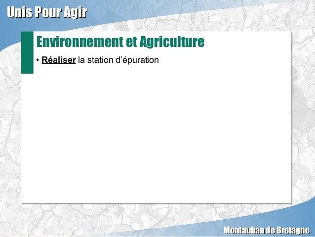 • Réaliser la station d'épuration• Réaliser la station d'épuration Environnement et Agriculture Unis Pour AgirUnis Pour Ag...