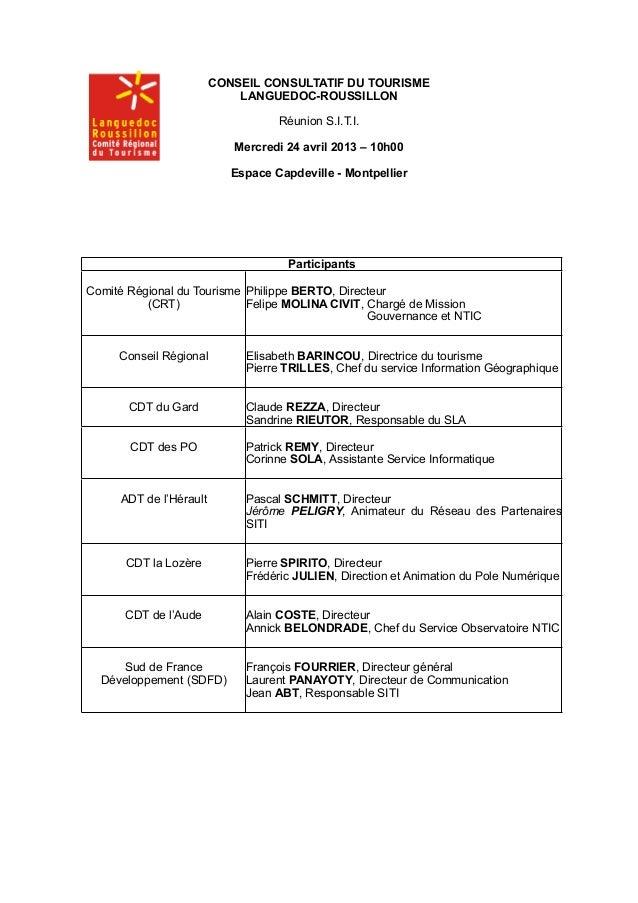CONSEIL CONSULTATIF DU TOURISME LANGUEDOC-ROUSSILLON Réunion S.I.T.I. Mercredi 24 avril 2013 – 10h00 Espace Capdeville - M...