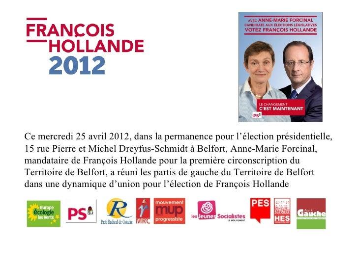 Ce mercredi 25 avril 2012, dans la permanence pour l'élection présidentielle,15 rue Pierre et Michel Dreyfus-Schmidt à Bel...