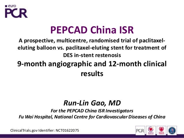 PEPCAD China ISRA prospective, multicentre, randomised trial of paclitaxel-eluting balloon vs. paclitaxel-eluting stent fo...