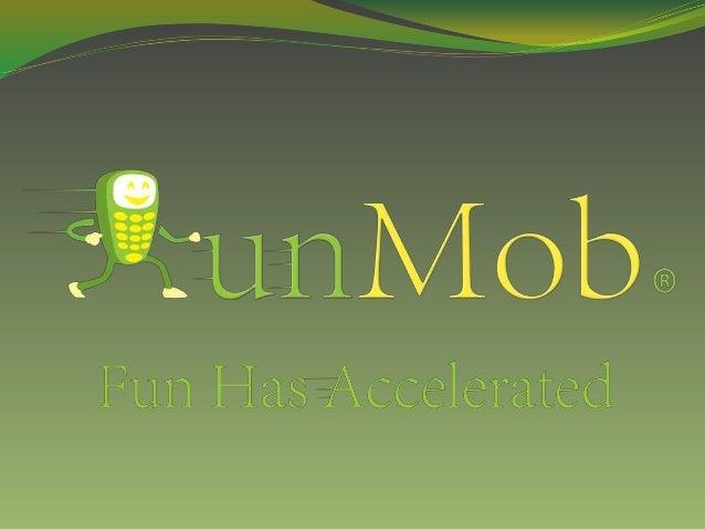 http://www.RunMob.com - sales@RunMob.com - +1 (920) RUN 8MOB - +1 920 786 8662 •Development •Developed games •Contact us