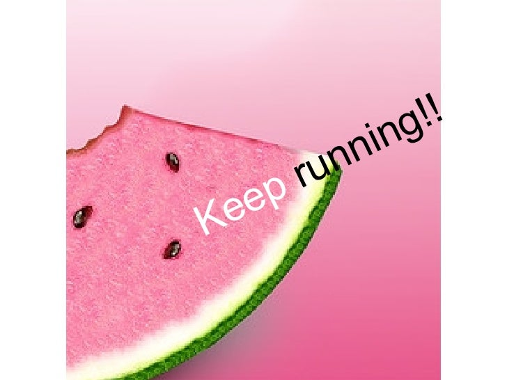 Run and be happy and healthy keep running publicscrutiny Choice Image