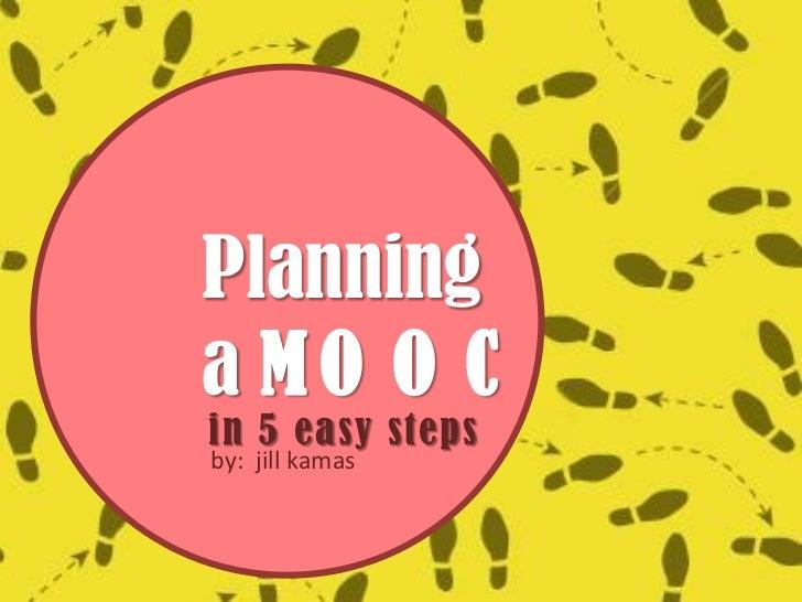 Planninga MO O Cin 5 easy stepsby: jill kamas