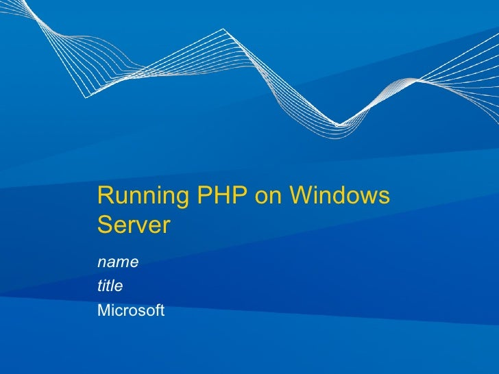 Running PHP on Windows Server name title Microsoft