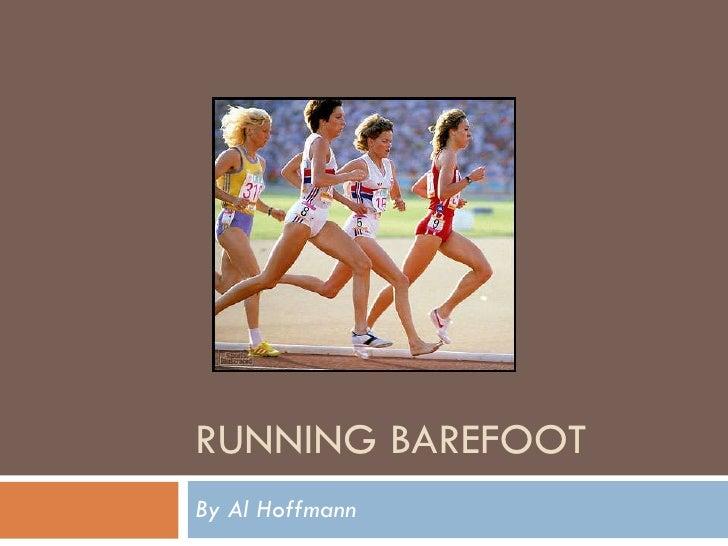 RUNNING BAREFOOT By Al Hoffmann