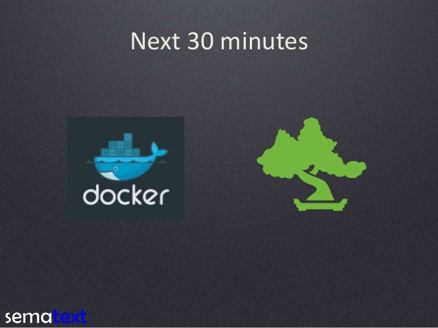 Running High Performance and Fault Tolerant Elasticsearch Clusters on Docker Slide 3