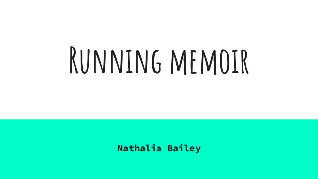 Running memoir Nathalia Bailey