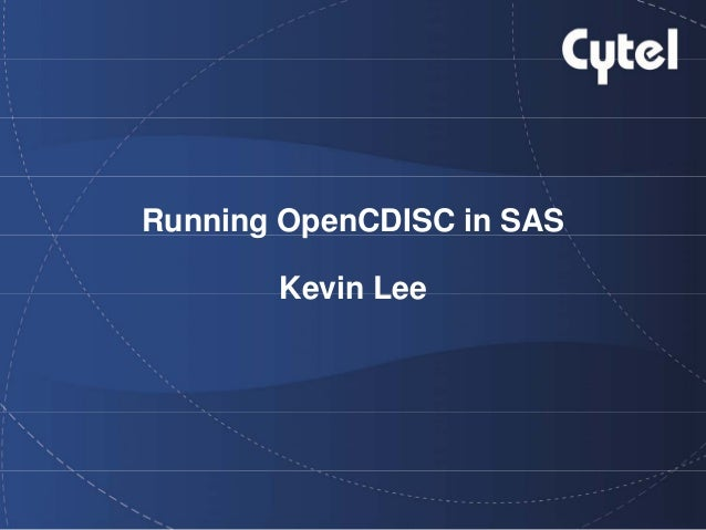 Running OpenCDISC in SAS Kevin Lee
