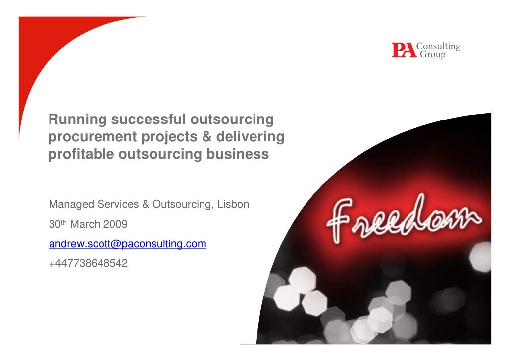 Running successful outsourcing procurement projects & delivering profitable outsourcing business   Managed Services & Outs...