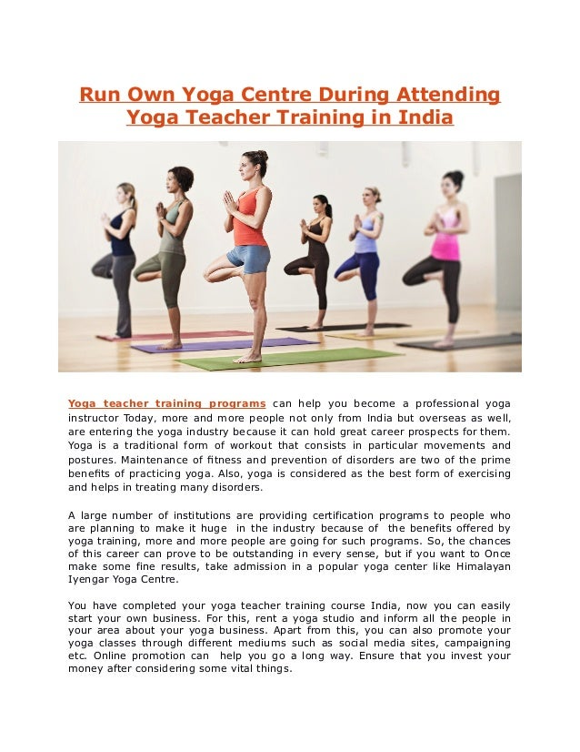 Run Own Yoga Centre During Attending Yoga Teacher Training In India