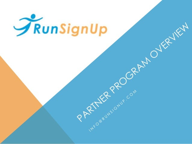 AGENDA Partner Program Overview Example Partners – Timers, Running Stores, Event Management, Race Series, Industry Groups ...