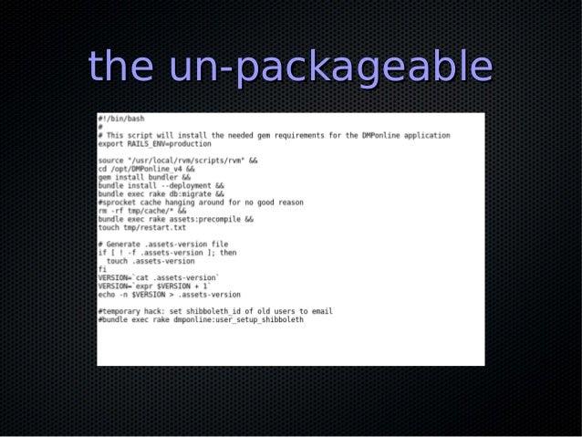 the un-packageablethe un-packageable
