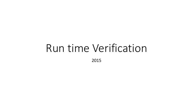 Run time Verification 2015