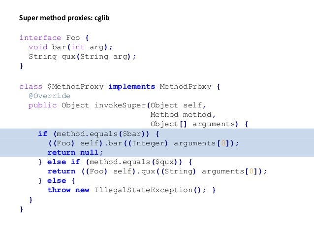 class $BarMethodProxy implements Runnable { final Foo self; final int arg; // constructor omitted @Override public void ru...