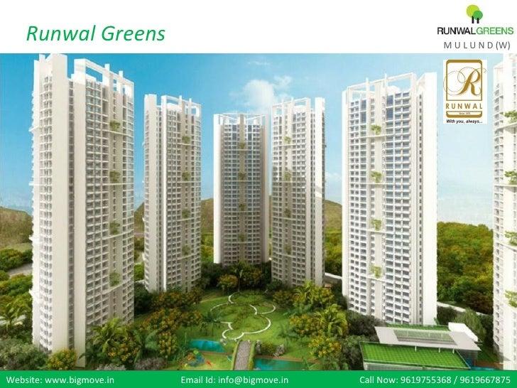 Runwal Greens                                                       M U L U N D (W)Website: www.bigmove.in   Email Id: inf...