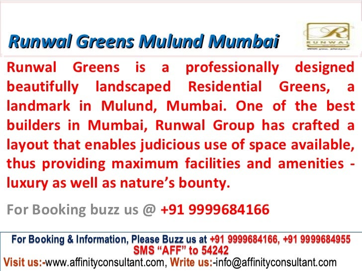 Runwal Greens Mulund MumbaiRunwal Greens is a professionally designedbeautifully landscaped Residential Greens, alandmark ...
