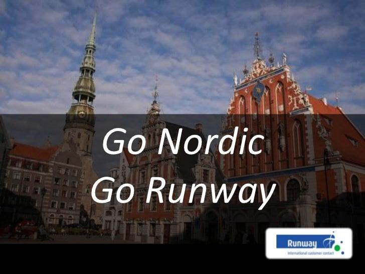 Go Nordic<br />Go Runway<br />