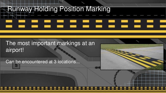 Runway Incursion  Airport Signage And Markings
