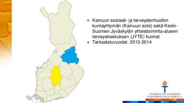 Kainuun sosiaali- ja terveydenhuollon kuntayhtymän (Kainuun sote) sekä Keski- Suomen Jyväskylän yhteistoiminta-alueen terv...