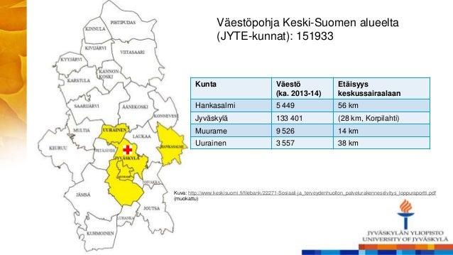Kunta Väestö (ka. 2013-14) Etäisyys keskussairaalaan Hankasalmi 5 449 56 km Jyväskylä 133 401 (28 km, Korpilahti) Muurame ...