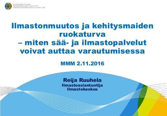 Reija Ruuhela, Ilmatieteen laitos - Ilmastonmuutos ja kehitysmaiden r…