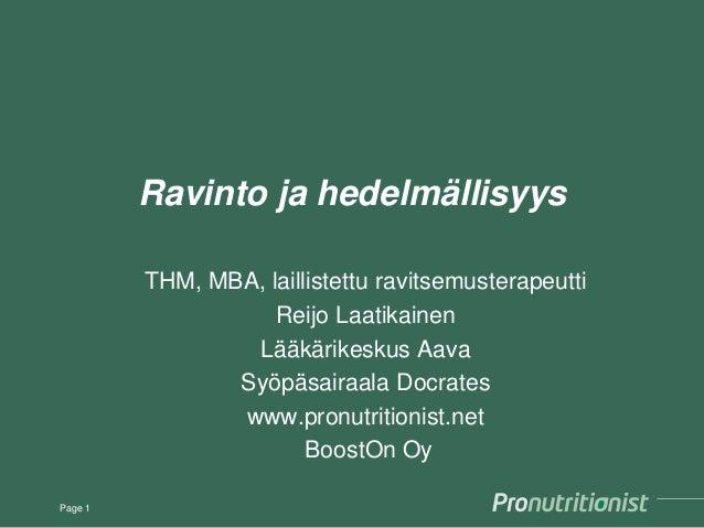 Ravinto ja hedelmällisyys THM, MBA, laillistettu ravitsemusterapeutti Reijo Laatikainen Lääkärikeskus Aava Syöpäsairaala D...