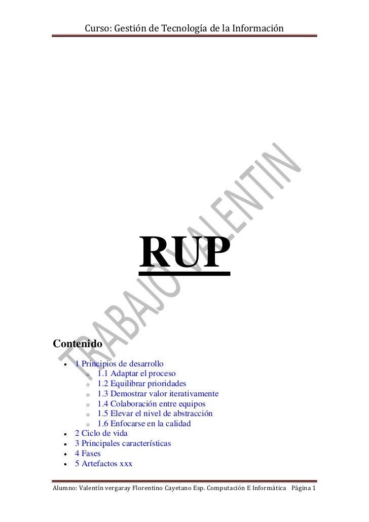 Curso: Gestión de Tecnología de la Información                           RUPContenido       1 Principios de desarrollo    ...