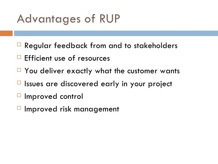 Rup methodology advantages and disadvantages