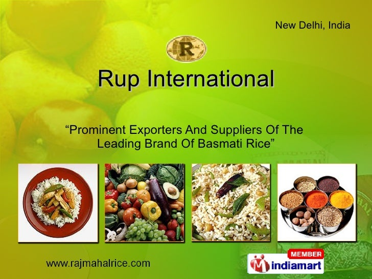 "Rup International "" Prominent Exporters And Suppliers Of The  Leading Brand Of Basmati Rice"""