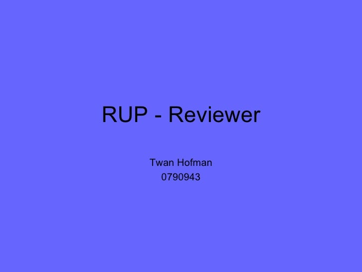 RUP - Reviewer Twan Hofman 0790943