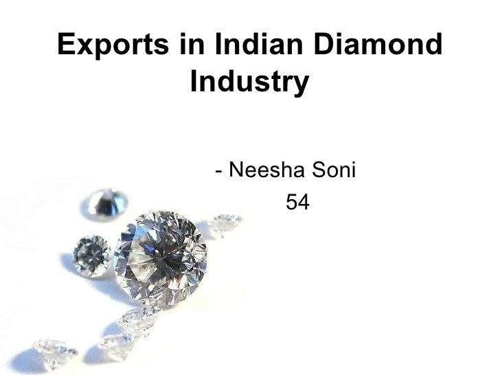 Exports in Indian Diamond Industry - Neesha Soni 54