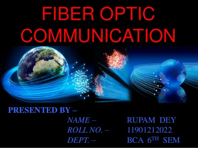Science of communication fiber optics