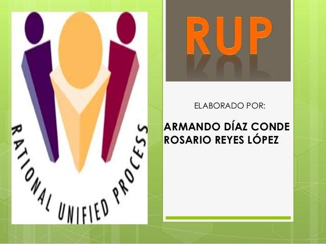 ELABORADO POR: ARMANDO DÍAZ CONDE ROSARIO REYES LÓPEZ