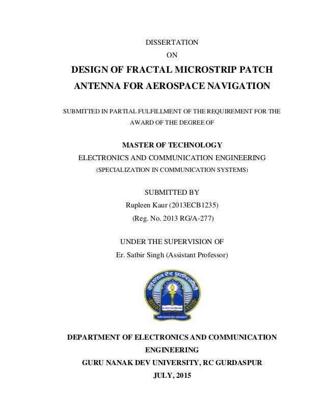 "m.tech thesis on microstrip patch antenna Mtech 13 years of experience digital electronics,radar engineering  thesis:  analysis and design of digital phase locked loop • btech:  sanjay singh "" design of a dual-band rectangular microstrip patch antenna for dcs and wlan ."