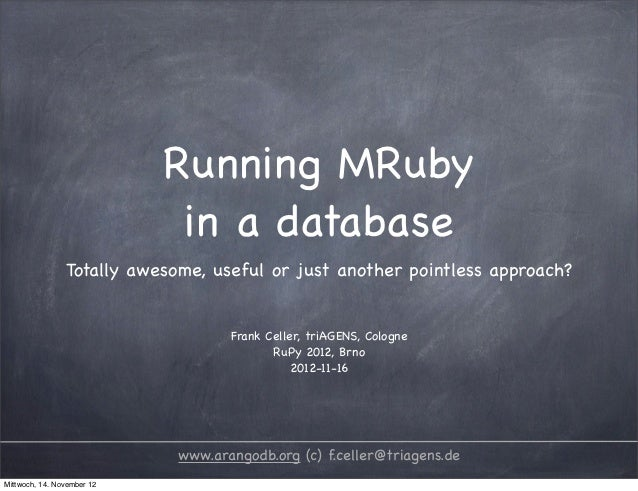 Running MRuby                             in a database                Totally awesome, useful or just another pointless a...
