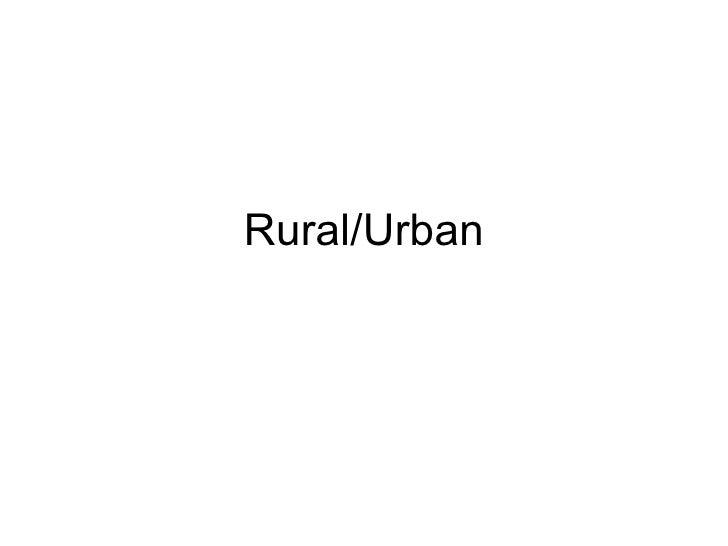 Rural/Urban