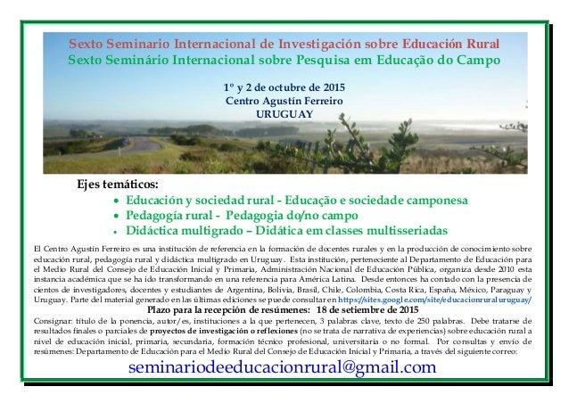 Sexto Seminario Internacional de Investigación sobre Educación Rural Sexto Seminário Internacional sobre Pesquisa em Educa...