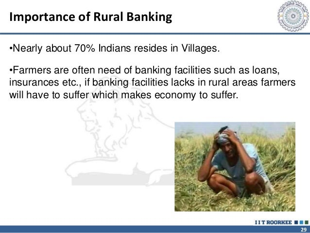 the role of rural banks To study the role of cooperative bank in agricultural credit  rural banks also helped in increasing credit supply to farmers as mentioned before, by now.