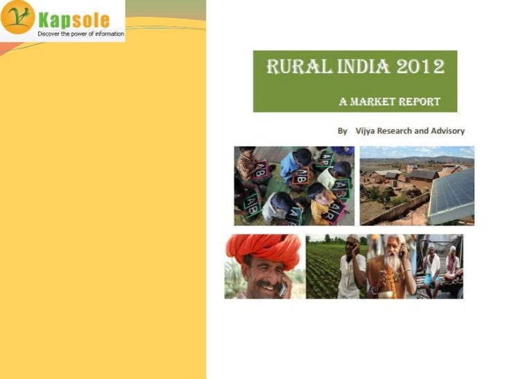 Content of Rural India 2012   Population   Migration   Education   Social set up   Rural economy   Rural Income   R...