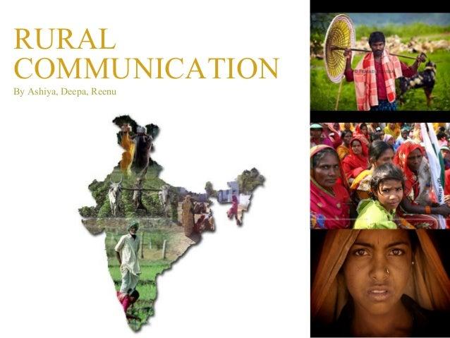 RURALCOMMUNICATIONBy Ashiya, Deepa, Reenu