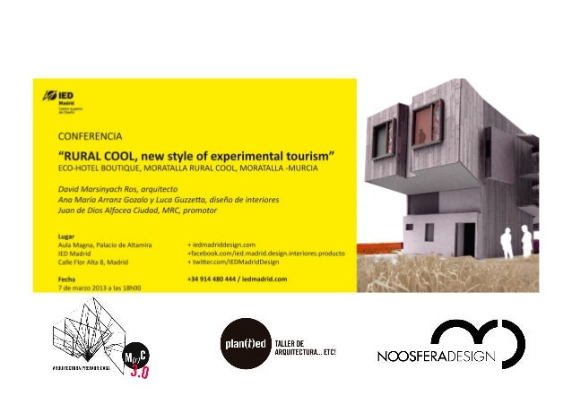 Proyecto hotelero prototipo experiential rural cool hotel for Rural net cool ca