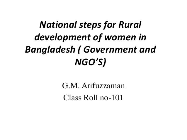 essay on rural development of bangladesh Gender inequality hindered development in bangladesh  particularly in rural areas there is also a high rate of violence against women outside the home, including .