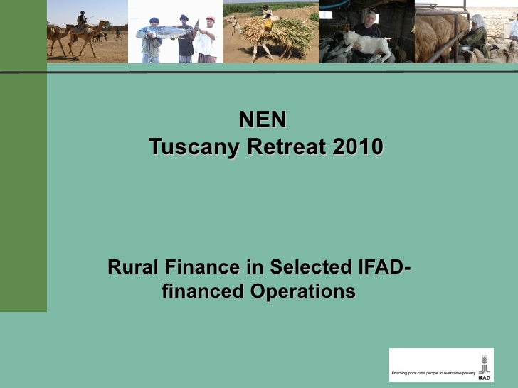 NEN  Tuscany Retreat 2010 Rural Finance in Selected IFAD-financed Operations